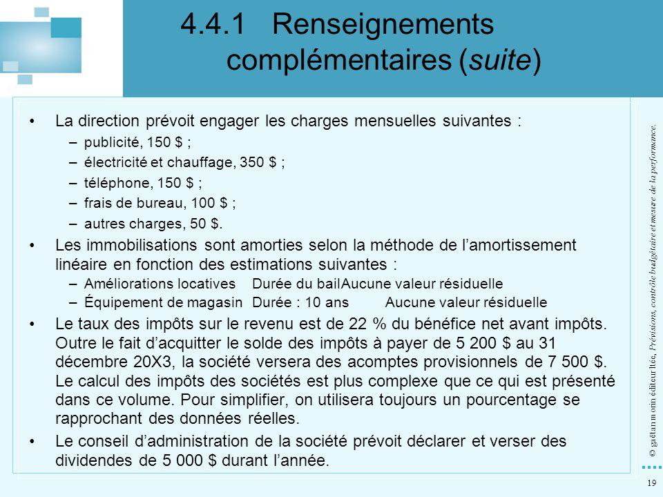 4.4.1 Renseignements complémentaires (suite)