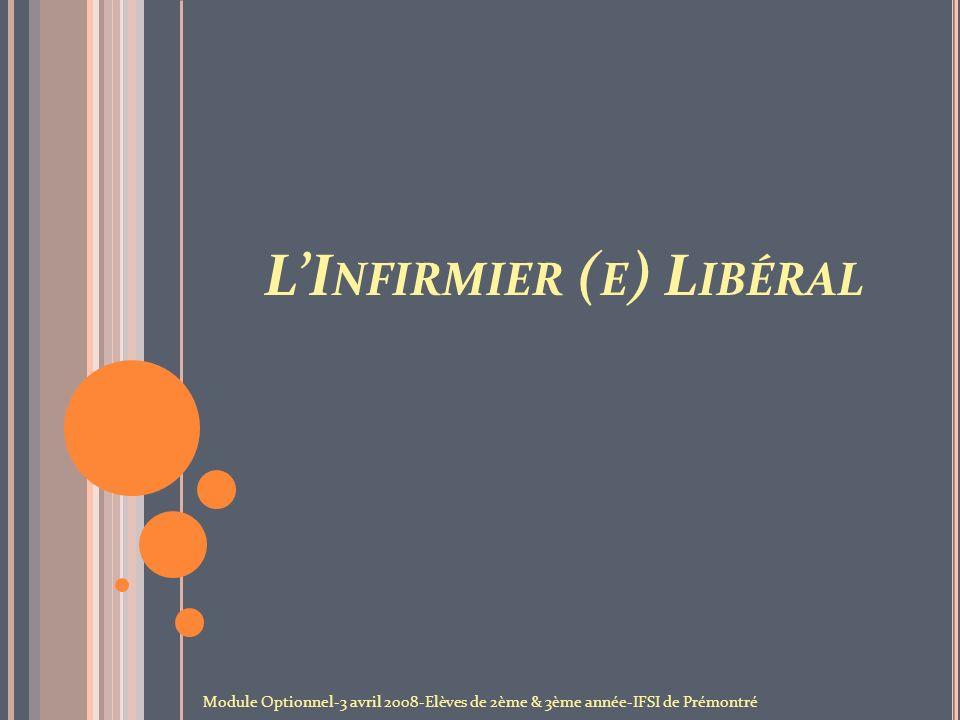 L'Infirmier (e) Libéral