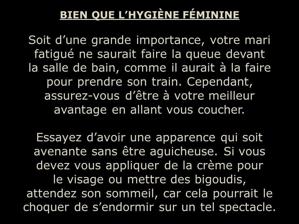 BIEN QUE L'HYGIÈNE FÉMININE