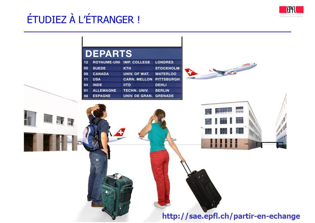 ÉTUDIEZ À L'ÉTRANGER ! http://sae.epfl.ch/partir-en-echange