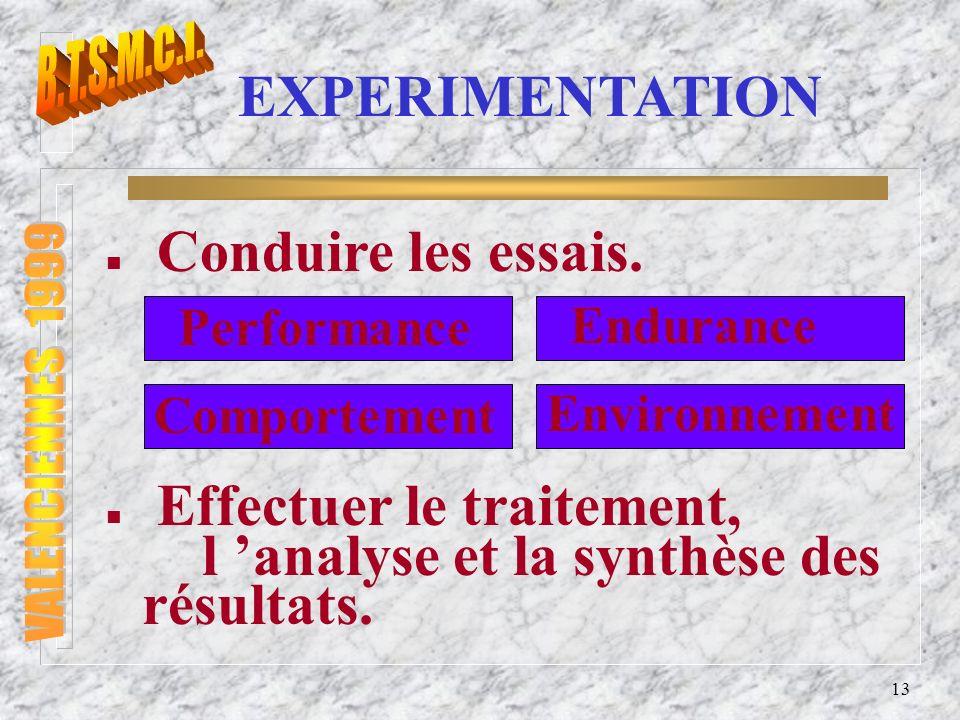 Effectuer le traitement, l 'analyse et la synthèse des résultats.