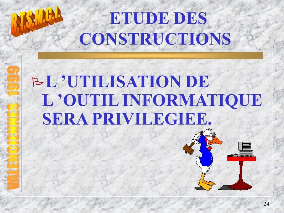 ETUDE DES CONSTRUCTIONS