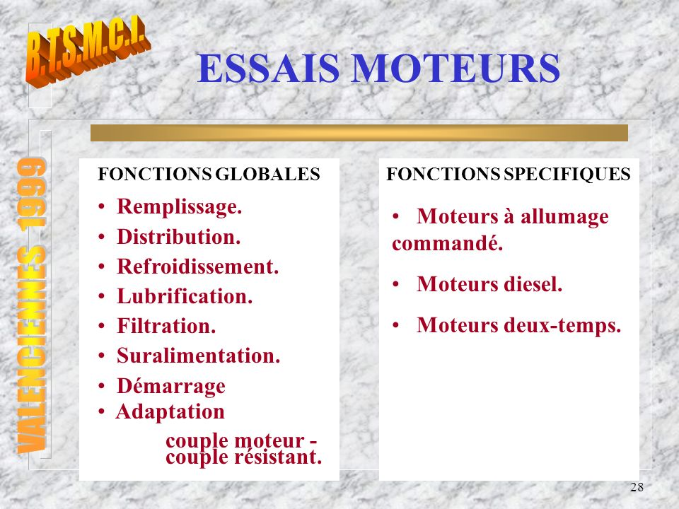 B.T.S.M.C.I. VALENCIENNES 1999 ESSAIS MOTEURS Remplissage.