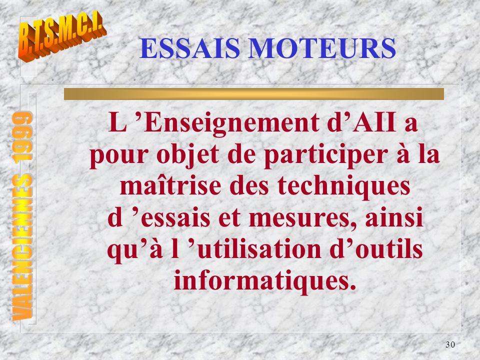 B.T.S.M.C.I. ESSAIS MOTEURS.
