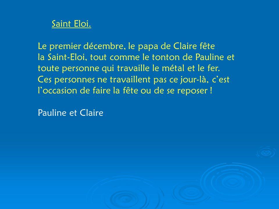 Saint Eloi.