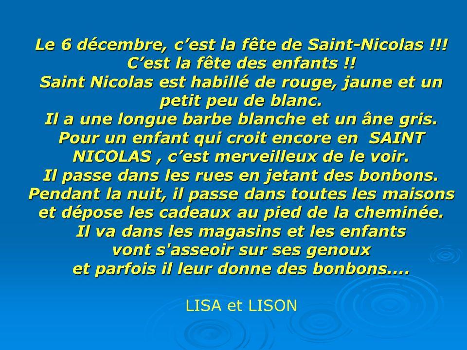 Le 6 décembre, c'est la fête de Saint-Nicolas