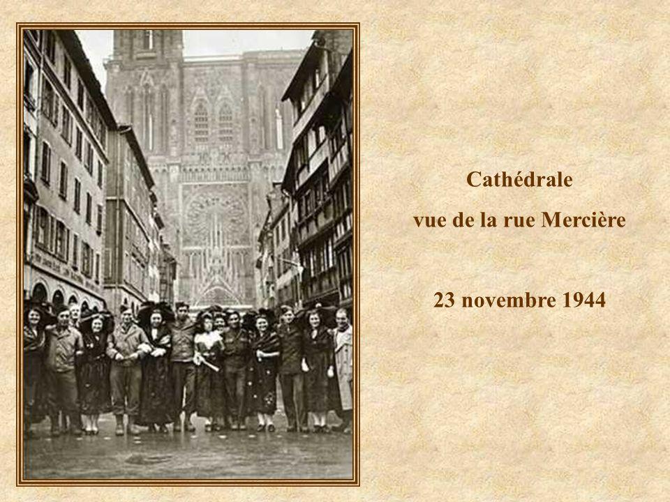 Cathédrale vue de la rue Mercière 23 novembre 1944