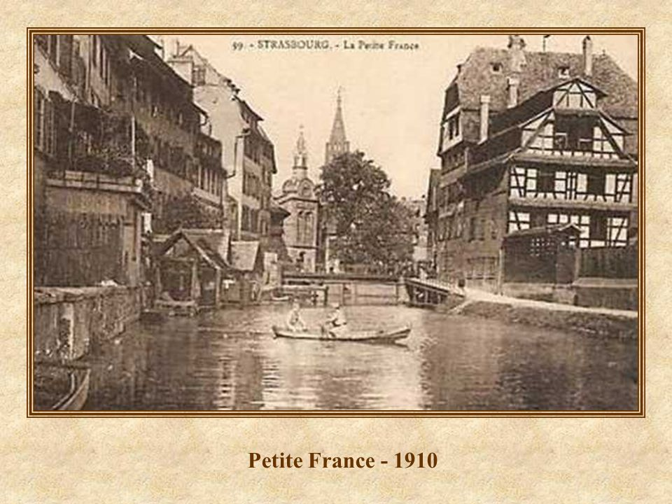 Petite France - 1910