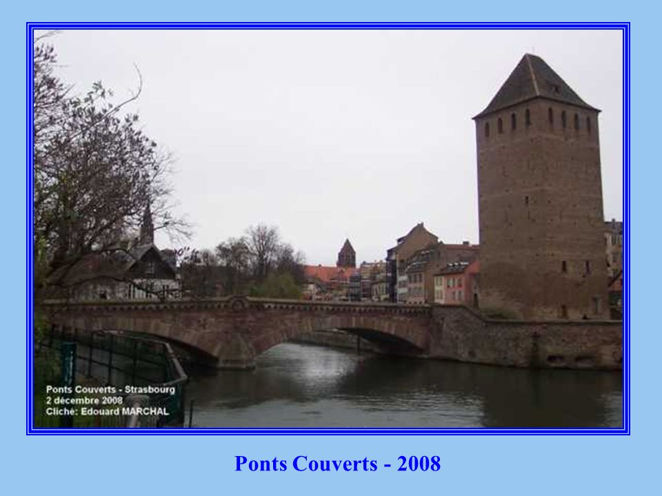 Ponts Couverts - 2008