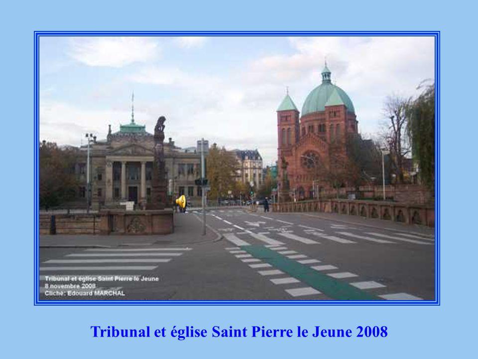 Tribunal et église Saint Pierre le Jeune 2008