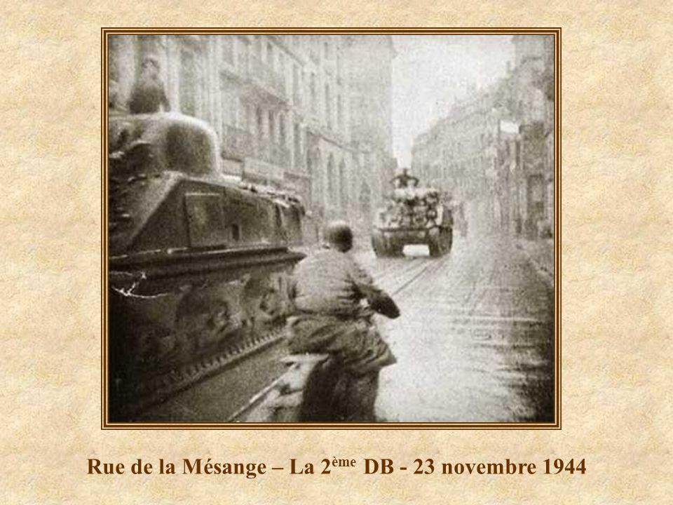 Rue de la Mésange – La 2ème DB - 23 novembre 1944