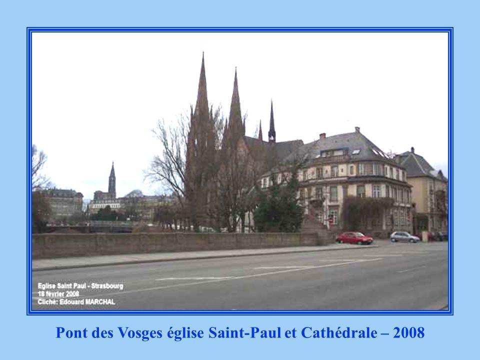 Pont des Vosges église Saint-Paul et Cathédrale – 2008