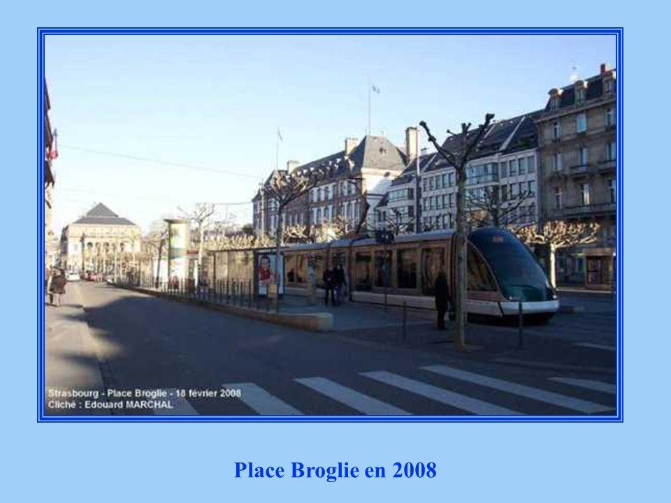 Place Broglie 2008 Place Broglie en 2008