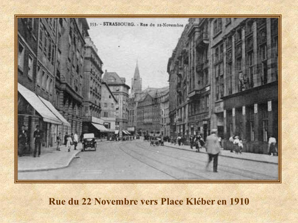Rue du 22 Novembre vers Place Kléber en 1910