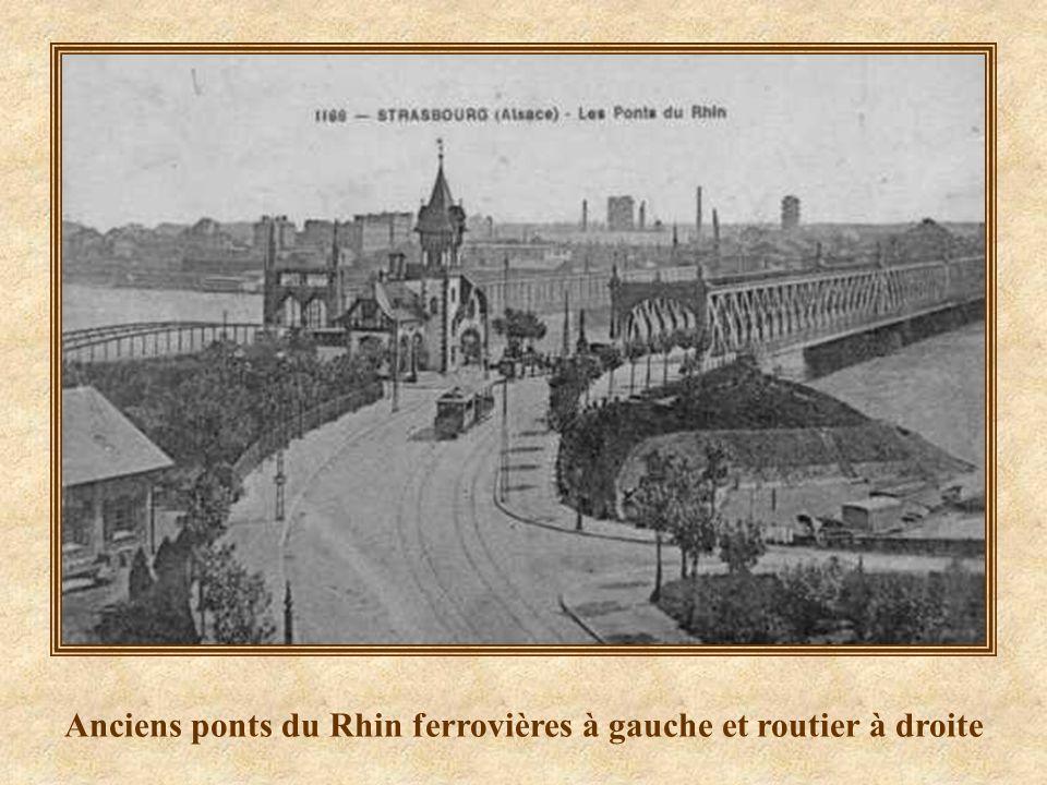 Anciens ponts du Rhin ferrovières à gauche et routier à droite