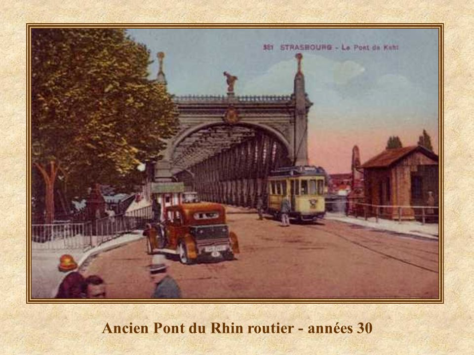 Ancien Pont du Rhin routier - années 30