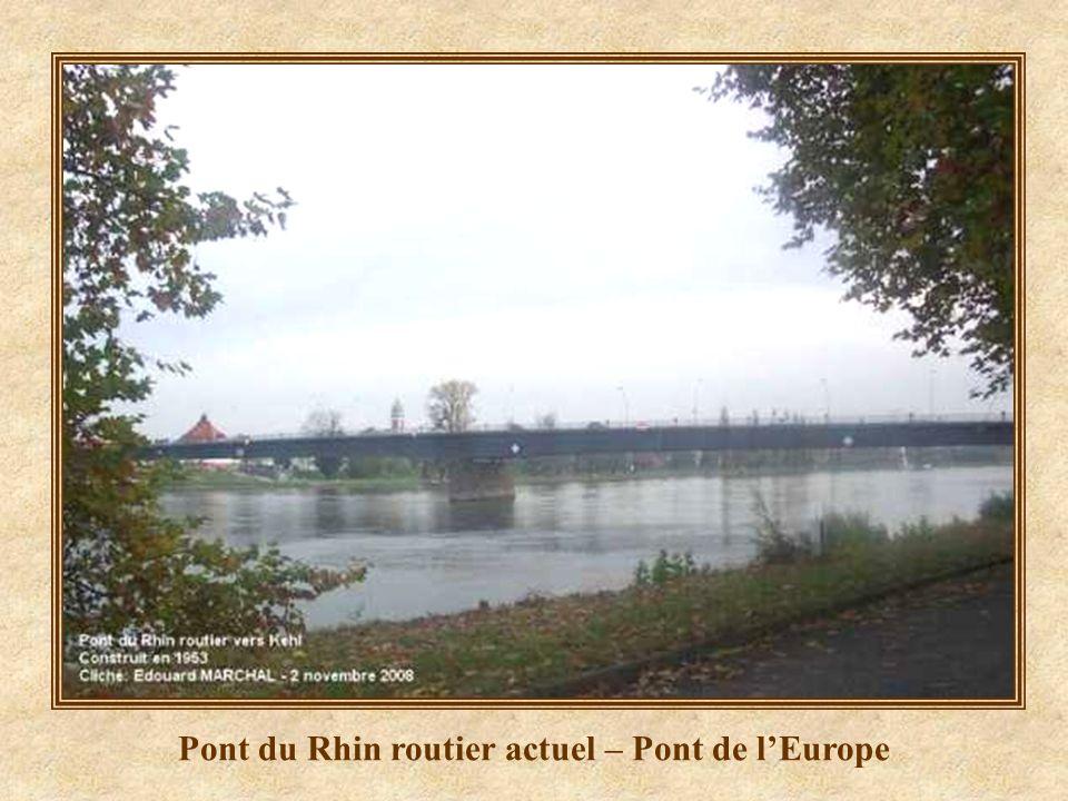 Pont du Rhin routier actuel – Pont de l'Europe