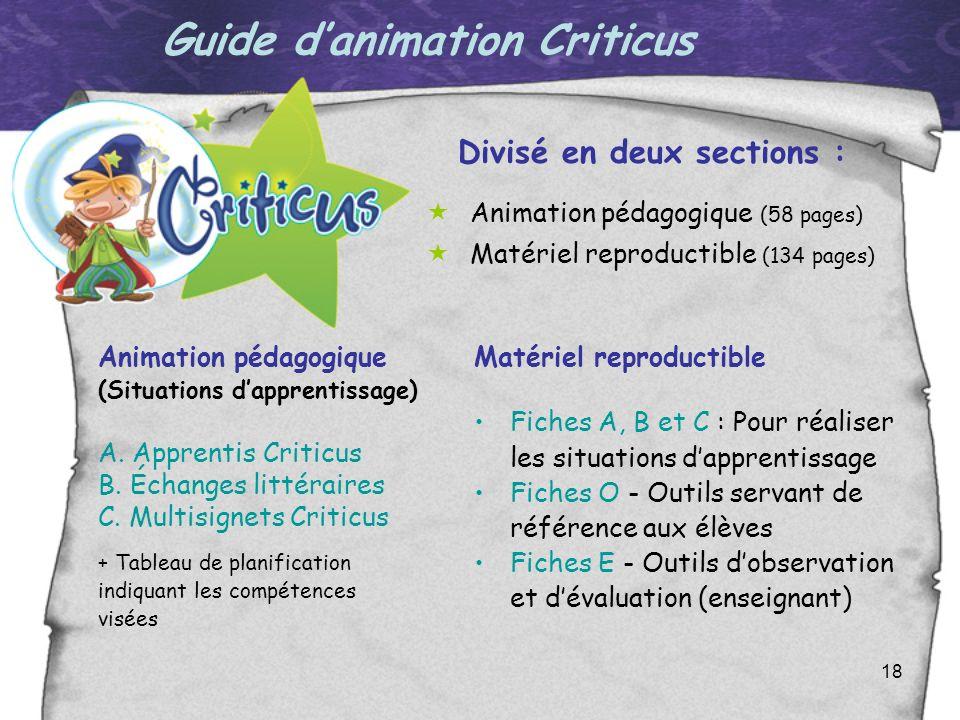 Guide d'animation Criticus Divisé en deux sections :
