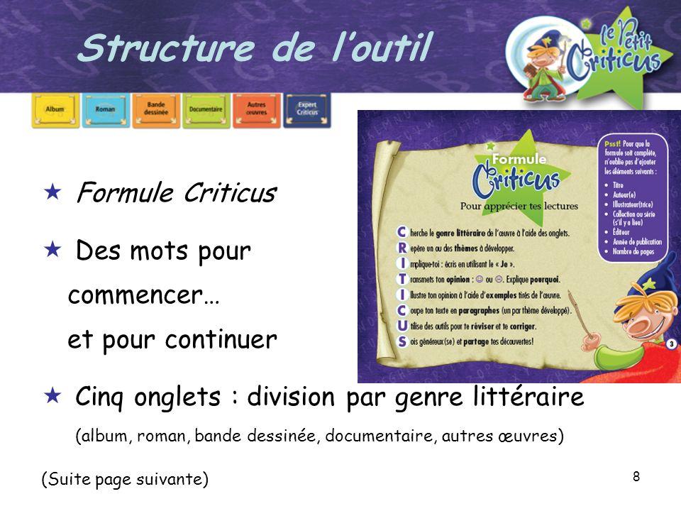 Structure de l'outil Formule Criticus