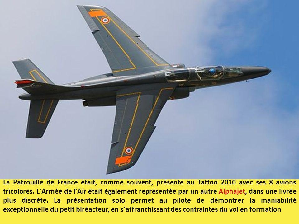 La Patrouille de France était, comme souvent, présente au Tattoo 2010 avec ses 8 avions tricolores.