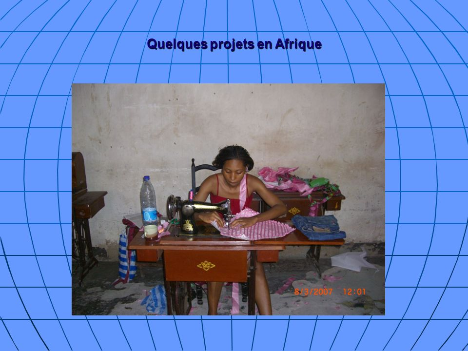 Quelques projets en Afrique