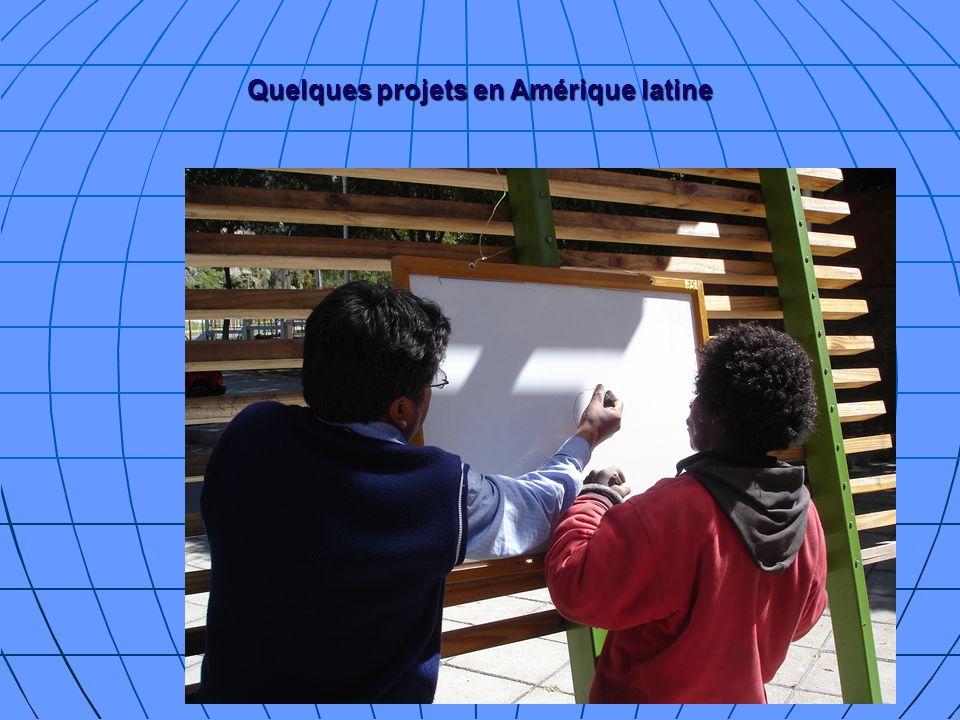 Quelques projets en Amérique latine
