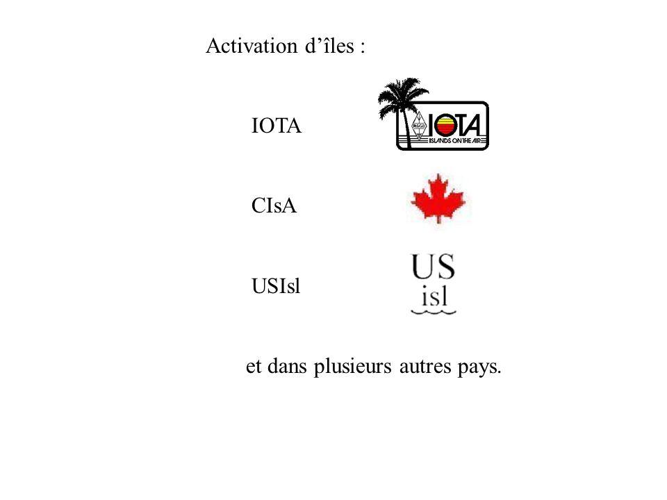 Activation d'îles : IOTA CIsA USIsl et dans plusieurs autres pays.