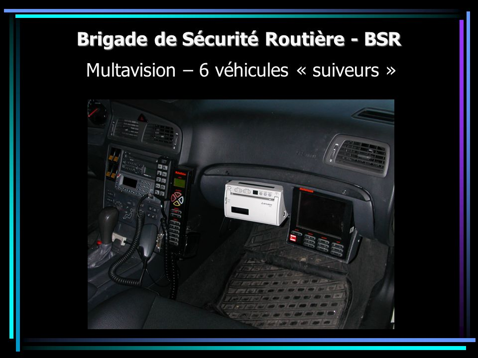 Brigade de Sécurité Routière - BSR