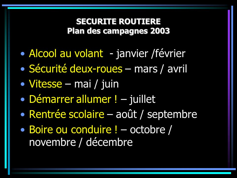 SECURITE ROUTIERE Plan des campagnes 2003