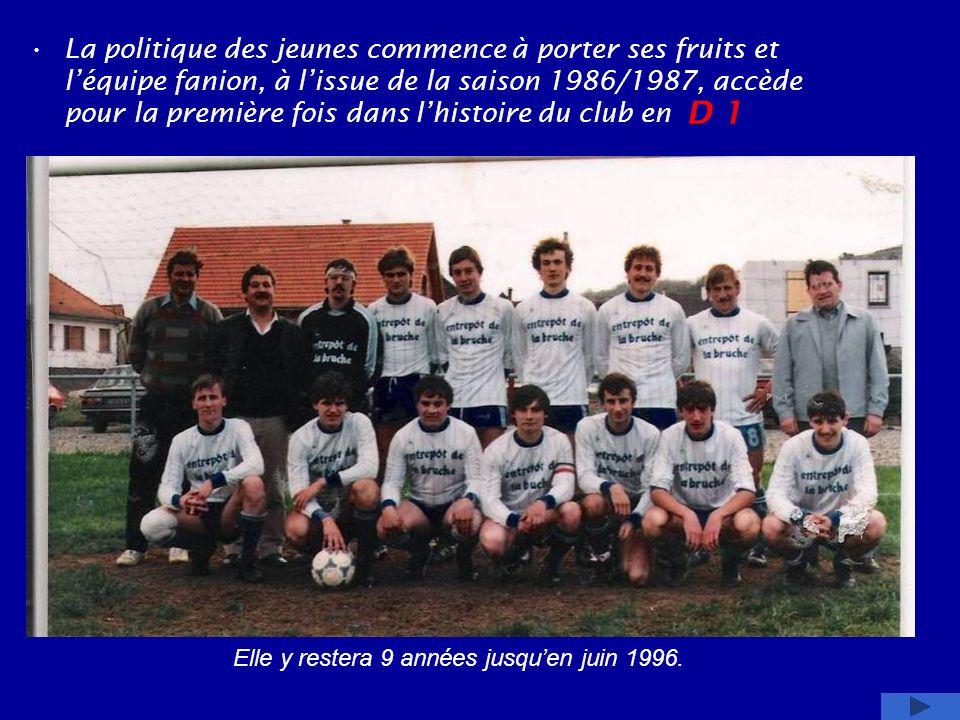 La politique des jeunes commence à porter ses fruits et l'équipe fanion, à l'issue de la saison 1986/1987, accède pour la première fois dans l'histoire du club en