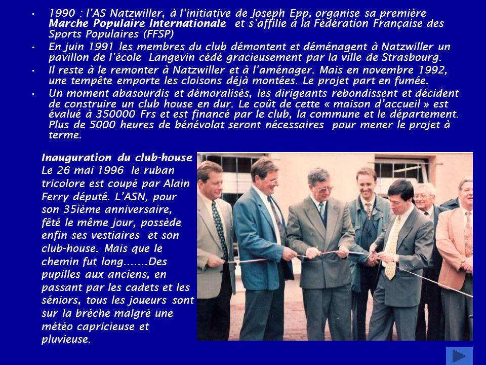 1990 : l'AS Natzwiller, à l'initiative de Joseph Epp, organise sa première Marche Populaire Internationale et s'affilie à la Fédération Française des Sports Populaires (FFSP)