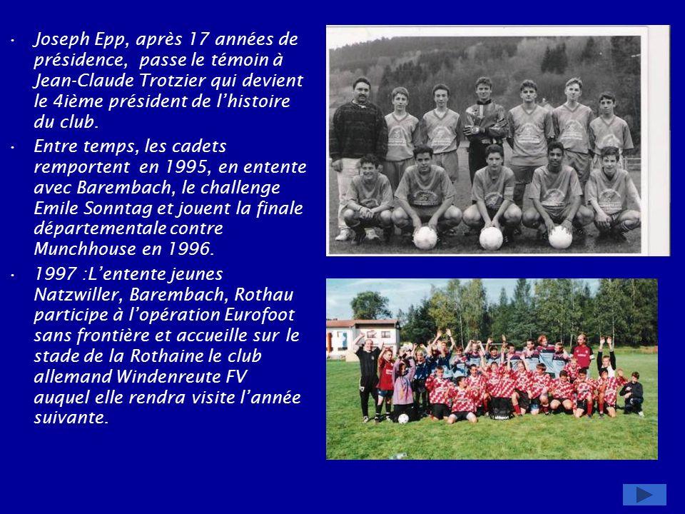Joseph Epp, après 17 années de présidence, passe le témoin à Jean-Claude Trotzier qui devient le 4ième président de l'histoire du club.