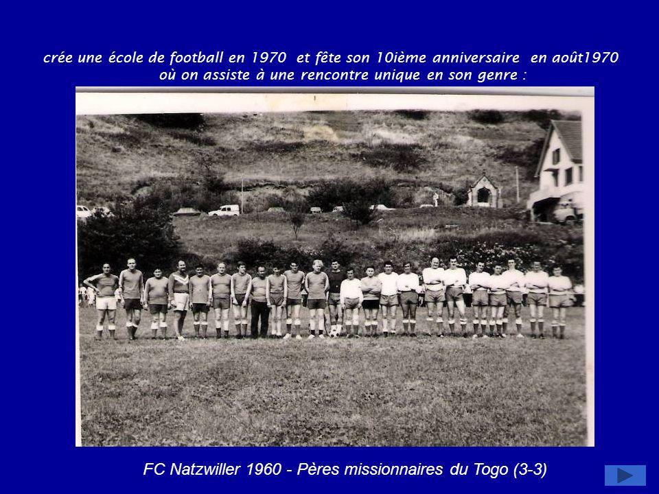 FC Natzwiller 1960 - Pères missionnaires du Togo (3-3)