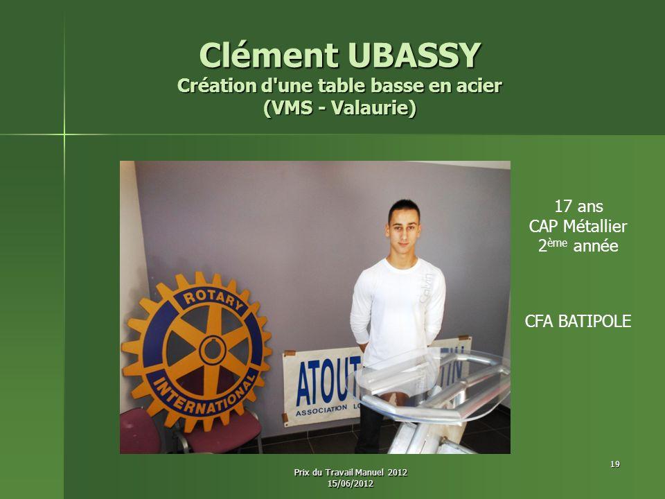 Clément UBASSY Création d une table basse en acier (VMS - Valaurie)