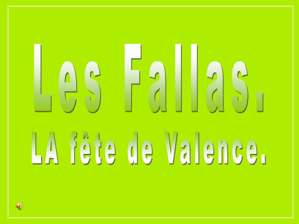 Les Fallas. LA fête de Valence.
