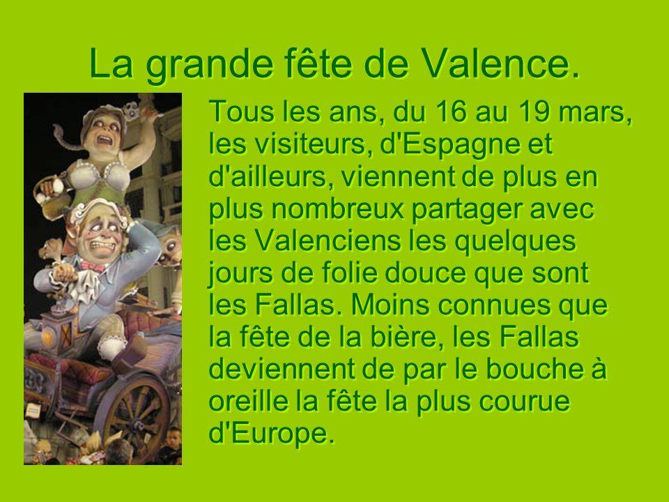 La grande fête de Valence.