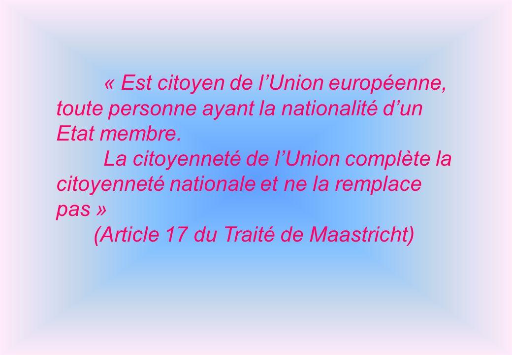 (Article 17 du Traité de Maastricht)