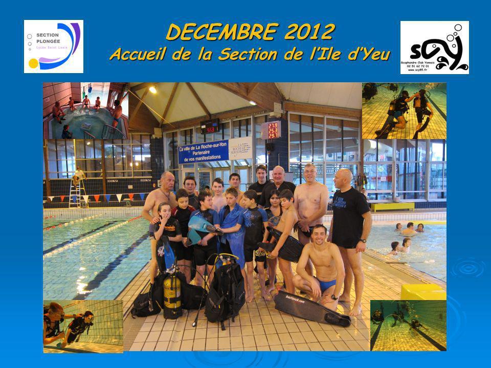 DECEMBRE 2012 Accueil de la Section de l'Ile d'Yeu