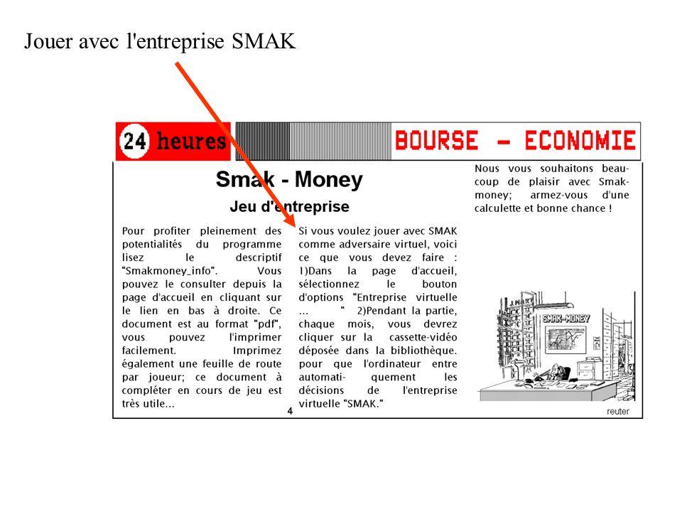 Jouer avec l entreprise SMAK