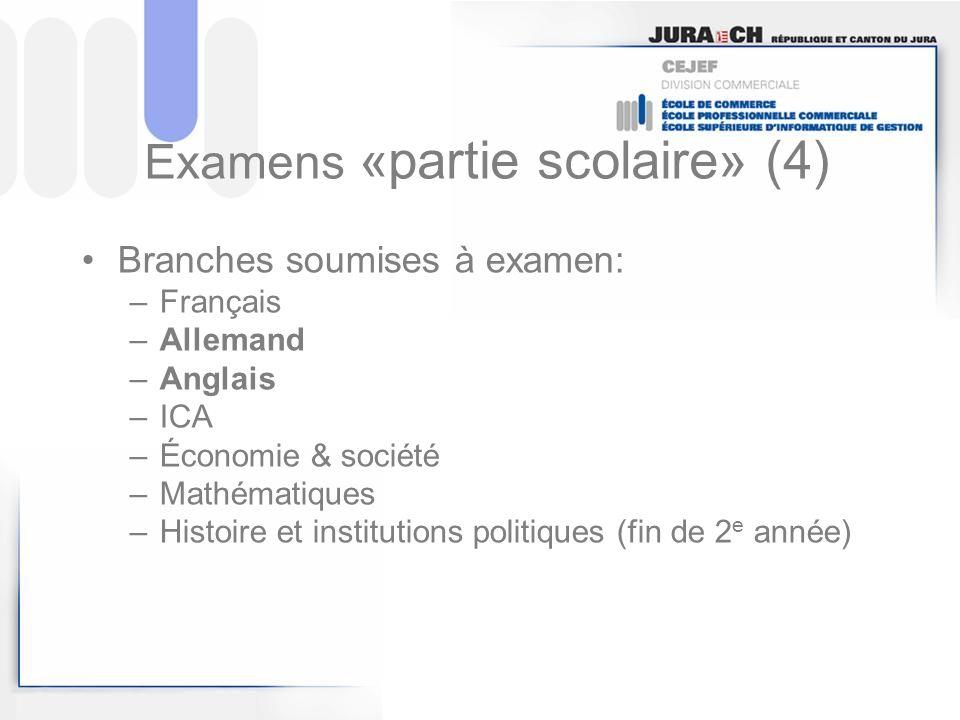 Examens «partie scolaire» (4)