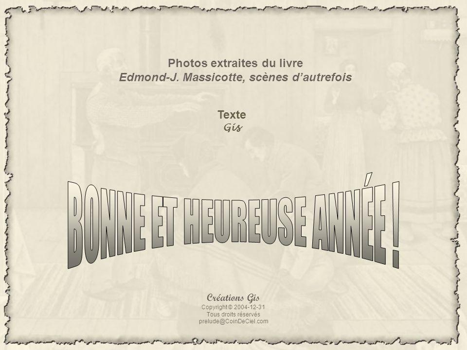 Photos extraites du livre Edmond-J. Massicotte, scènes d'autrefois