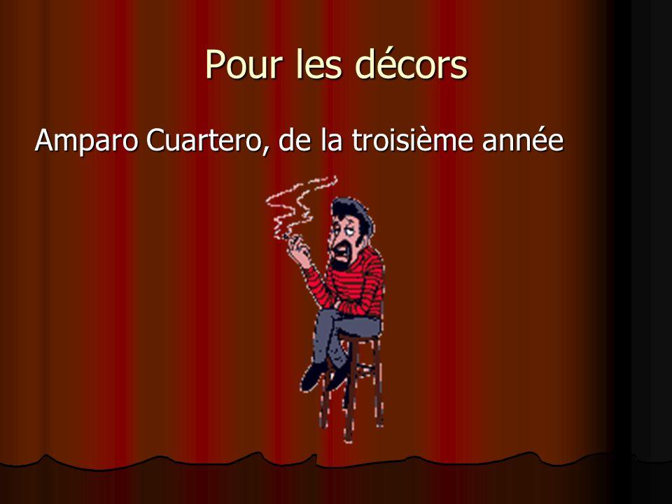 Pour les décors Amparo Cuartero, de la troisième année