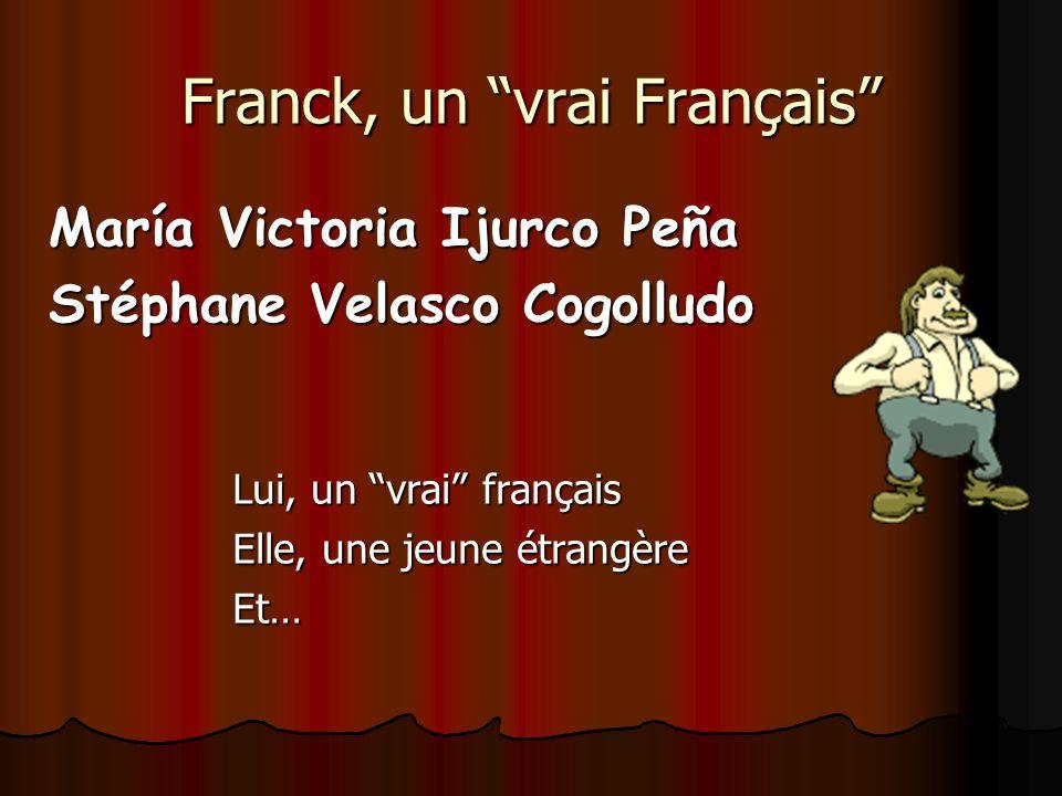 Franck, un vrai Français