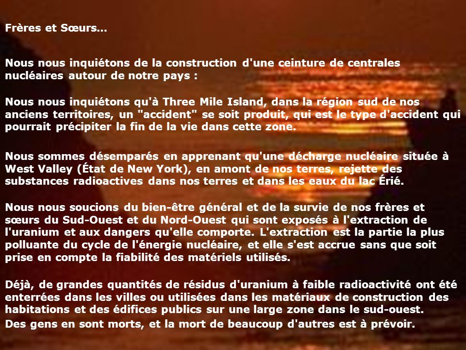 Frères et Sœurs… Nous nous inquiétons de la construction d une ceinture de centrales nucléaires autour de notre pays :