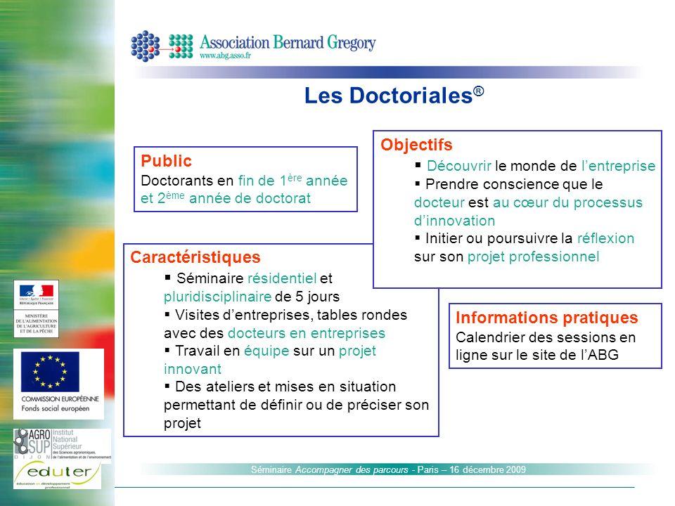 Les Doctoriales® Objectifs Découvrir le monde de l'entreprise Public