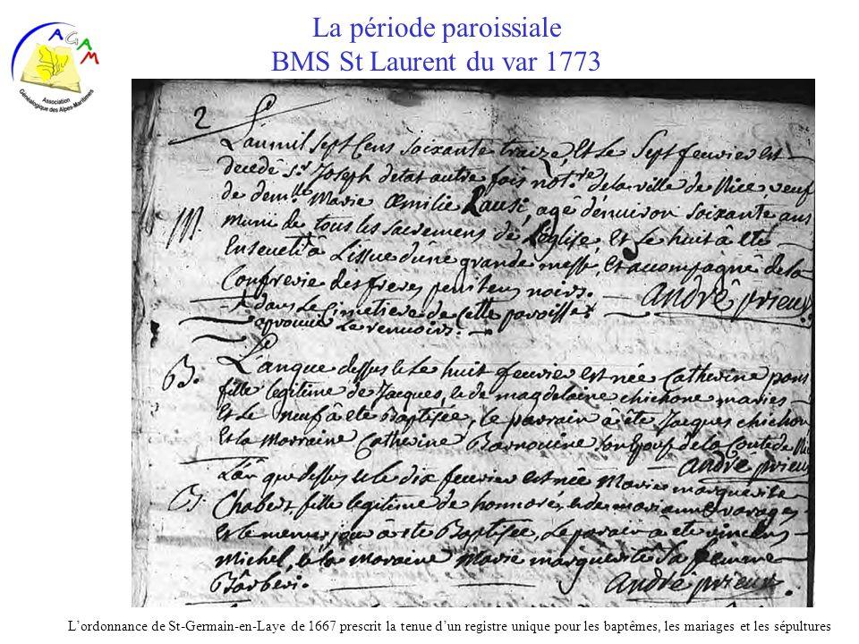 La période paroissiale BMS St Laurent du var 1773