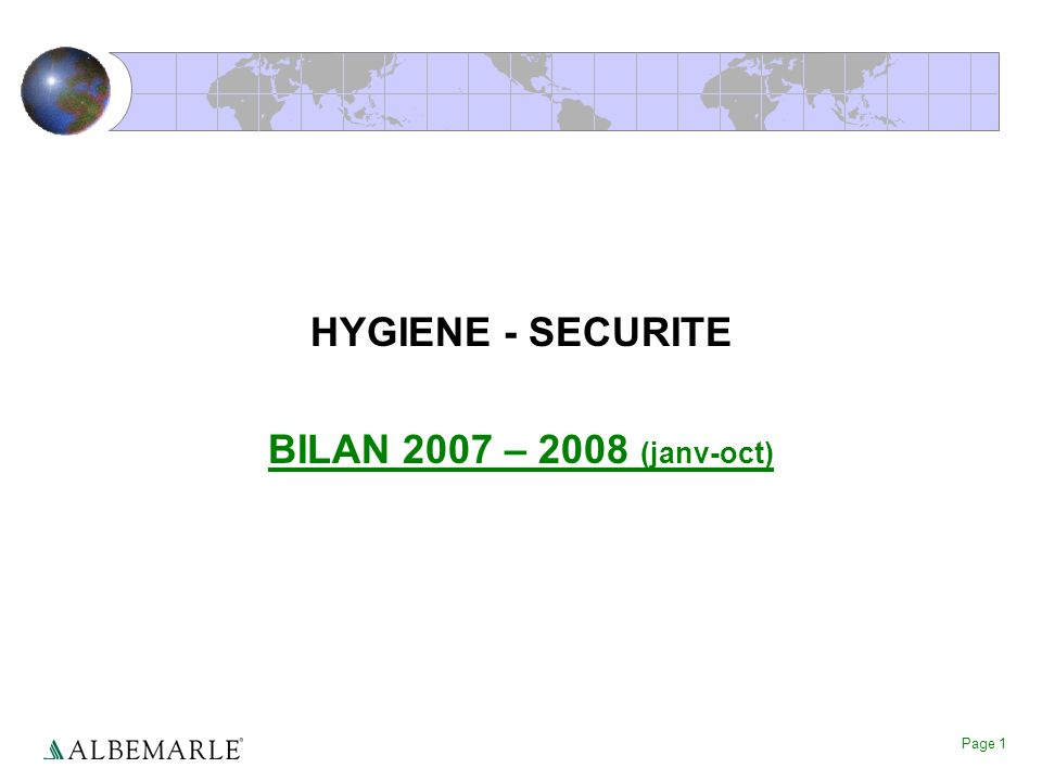 HYGIENE - SECURITE BILAN 2007 – 2008 (janv-oct)
