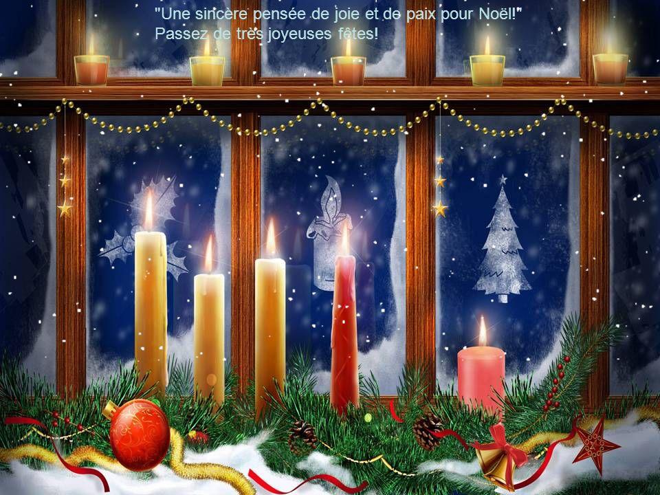 Une sincère pensée de joie et de paix pour Noël