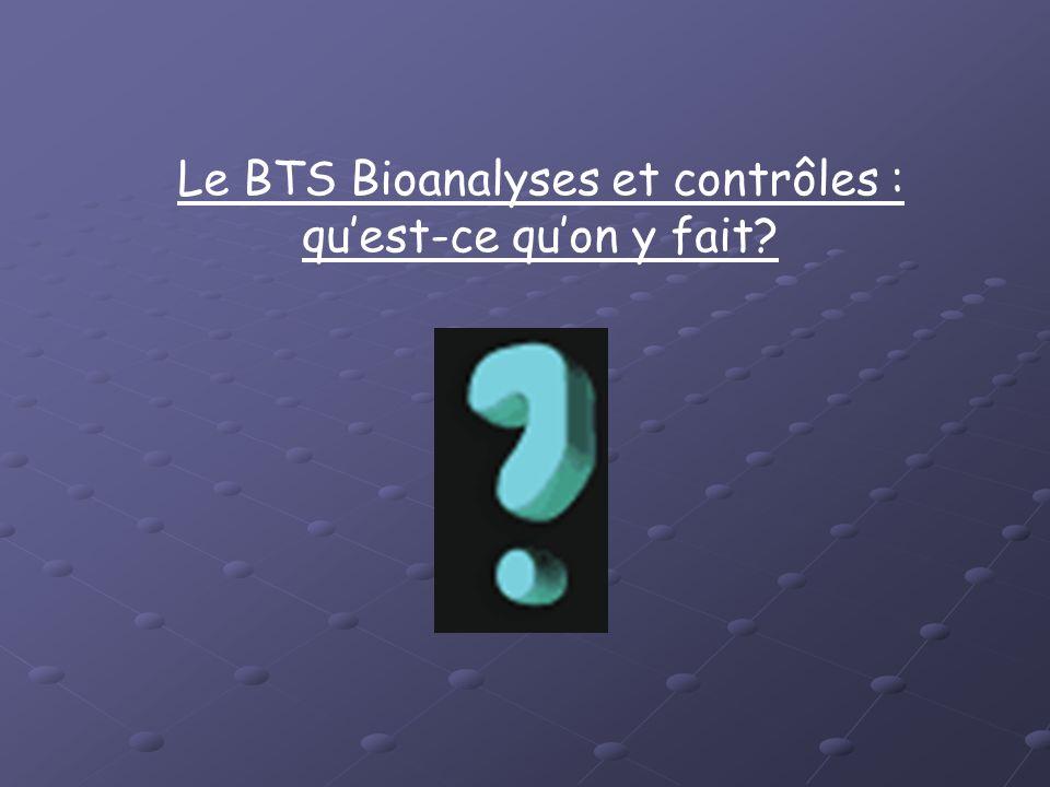 le bts bioanalyses et contr u00f4les