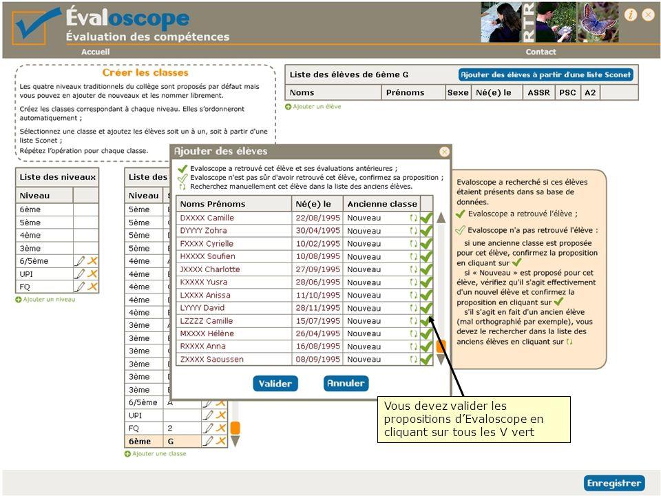Vous devez valider les propositions d'Evaloscope en cliquant sur tous les V vert